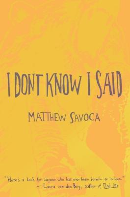 stet-matthew-savoca-i-dont-know-i-said