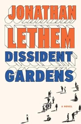 stet-jonathan-lethem-dissident-gardens