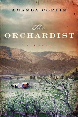 The Orchardist Amanda Coplin