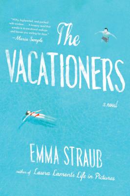 Emma Straub The Vacationers