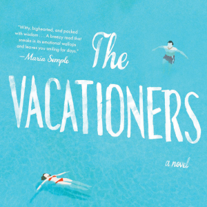 Emma Straub The Vacationers